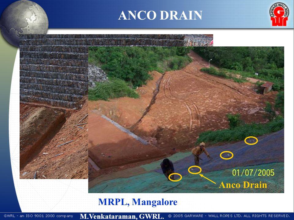 M.Venkataraman, GWRL. MRPL, Mangalore ANCO DRAIN Anco Drain