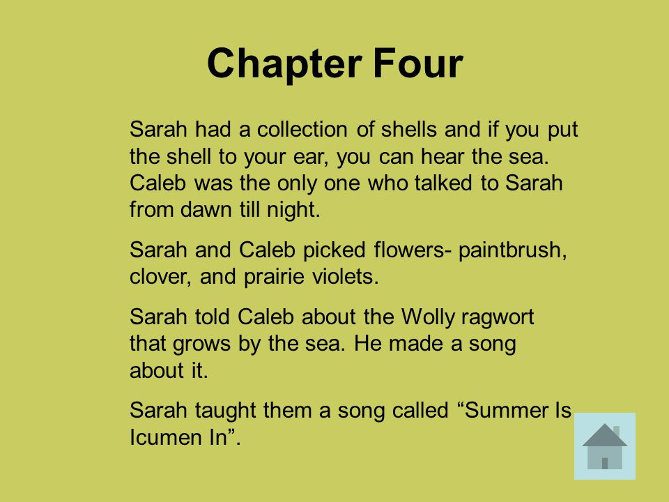 Answers – Ch.8 Because they were worried that Sarah might leave them and go back home to William.