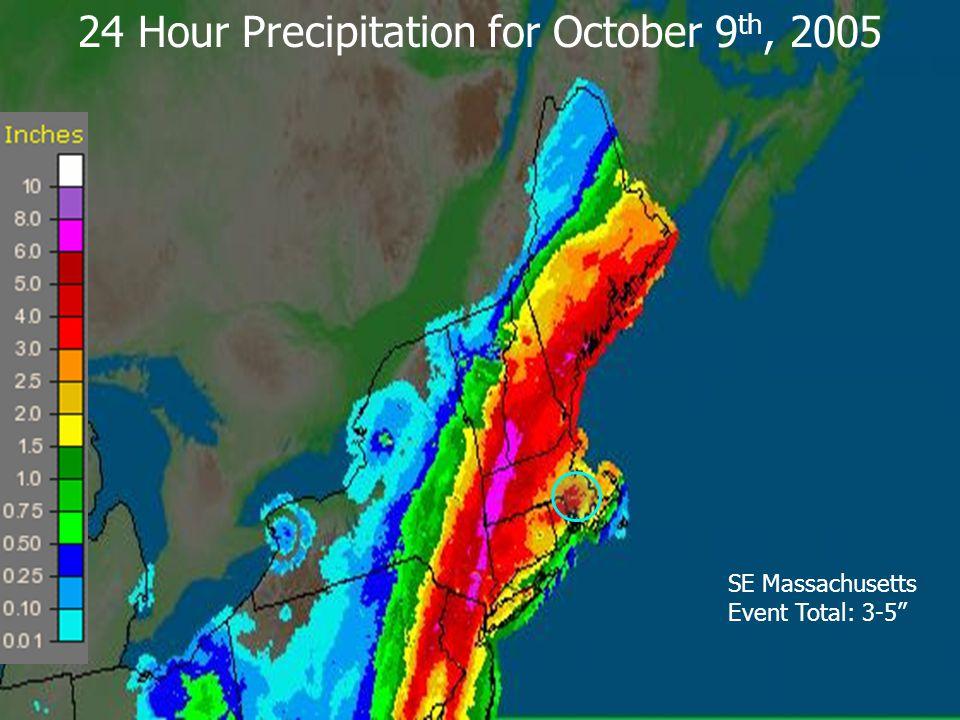 "24 Hour Precipitation for October 9 th, 2005 SE Massachusetts Event Total: 3-5"""