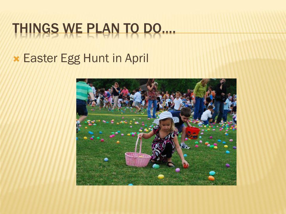  Easter Egg Hunt in April