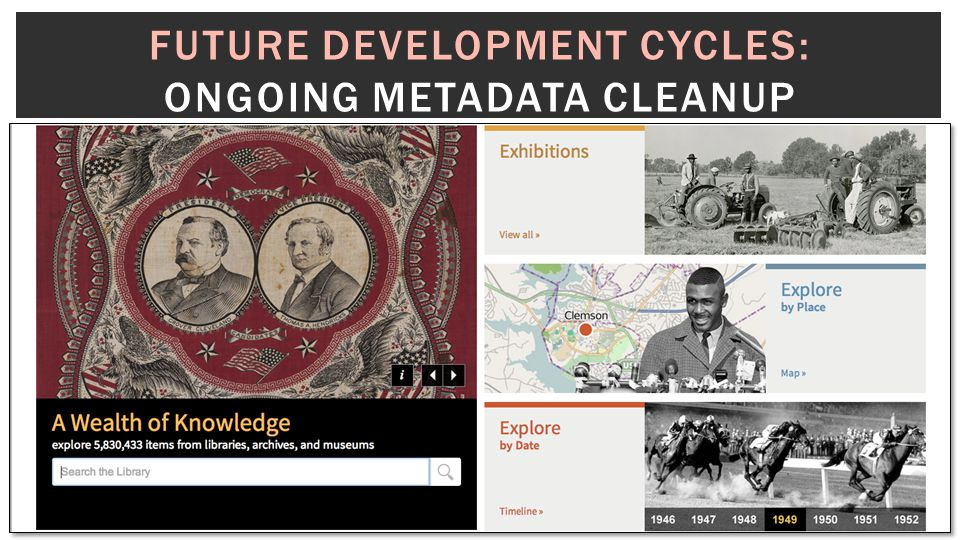 FUTURE DEVELOPMENT CYCLES: ONGOING METADATA CLEANUP