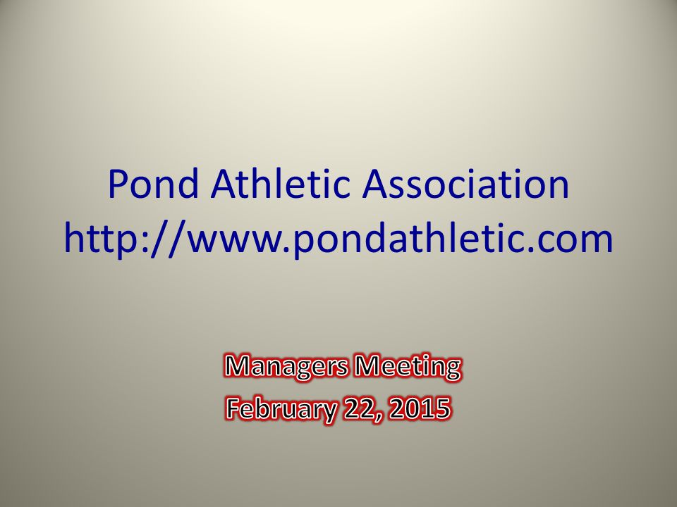 Pond Athletic Association http://www.pondathletic.com
