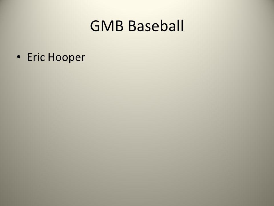 GMB Baseball Eric Hooper