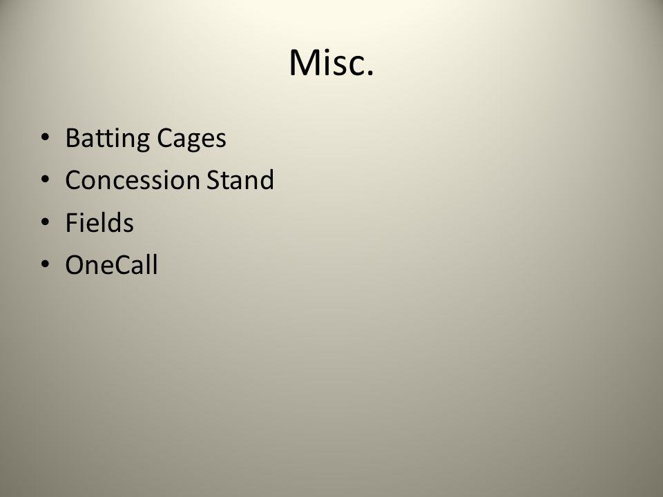 Misc. Batting Cages Concession Stand Fields OneCall
