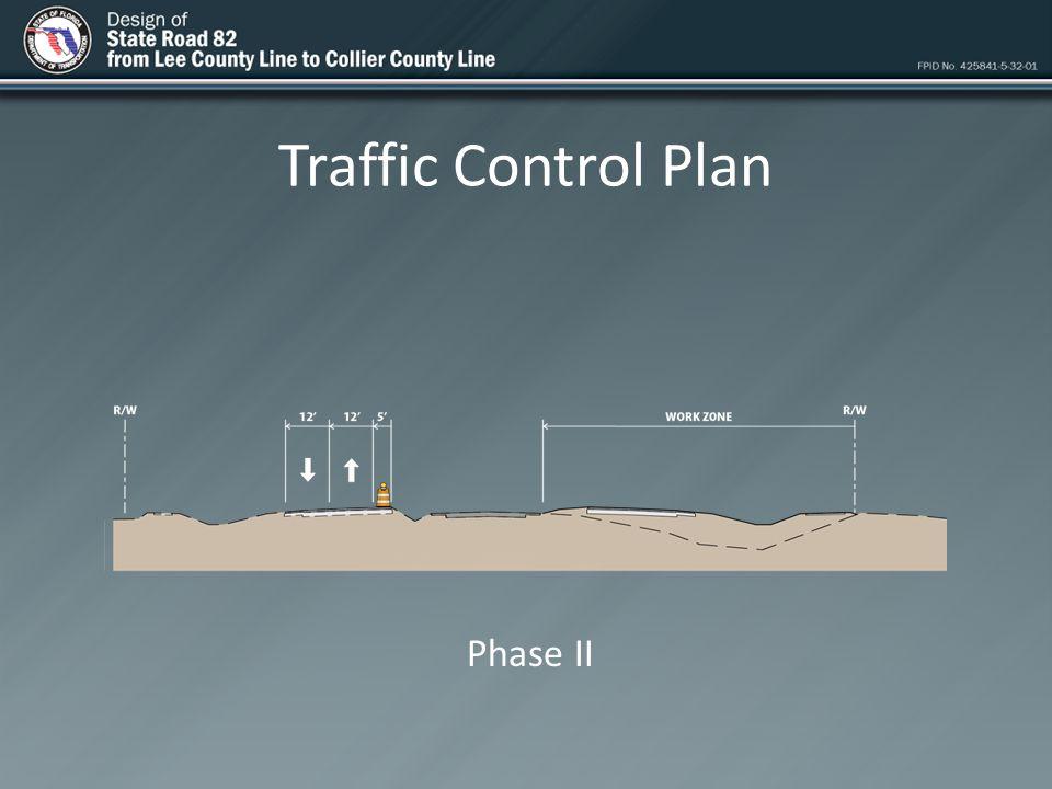 Traffic Control Plan Phase II