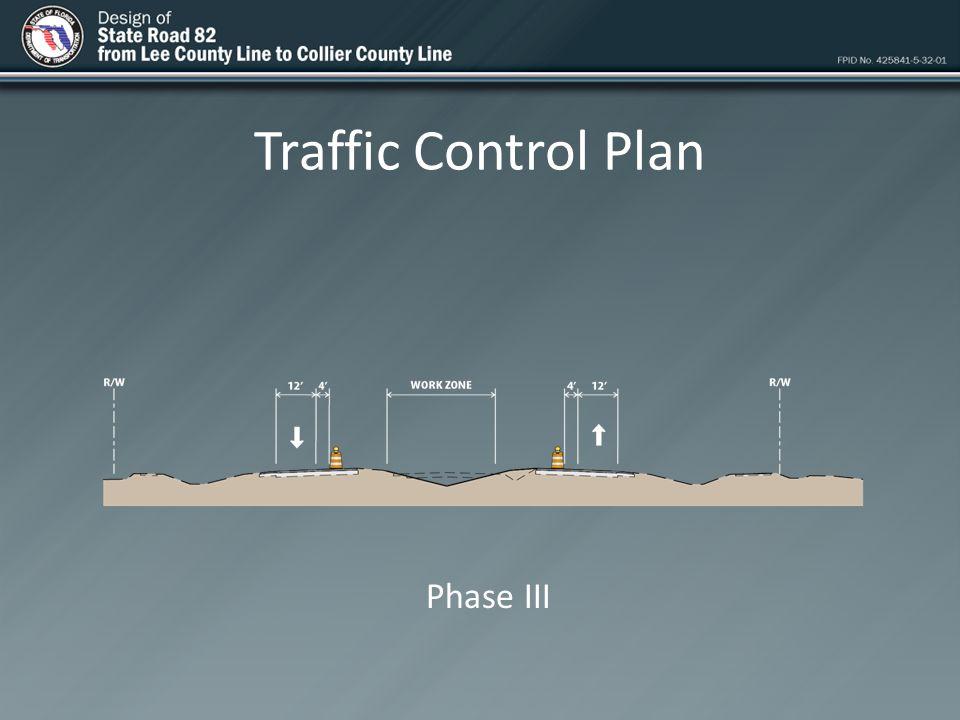 Traffic Control Plan Phase III