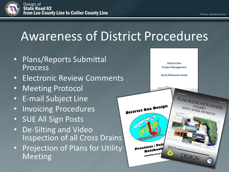 Awareness of District Procedures Plans/Reports Submittal Process Electronic Review Comments Meeting Protocol E-mail Subject Line Invoicing Procedures