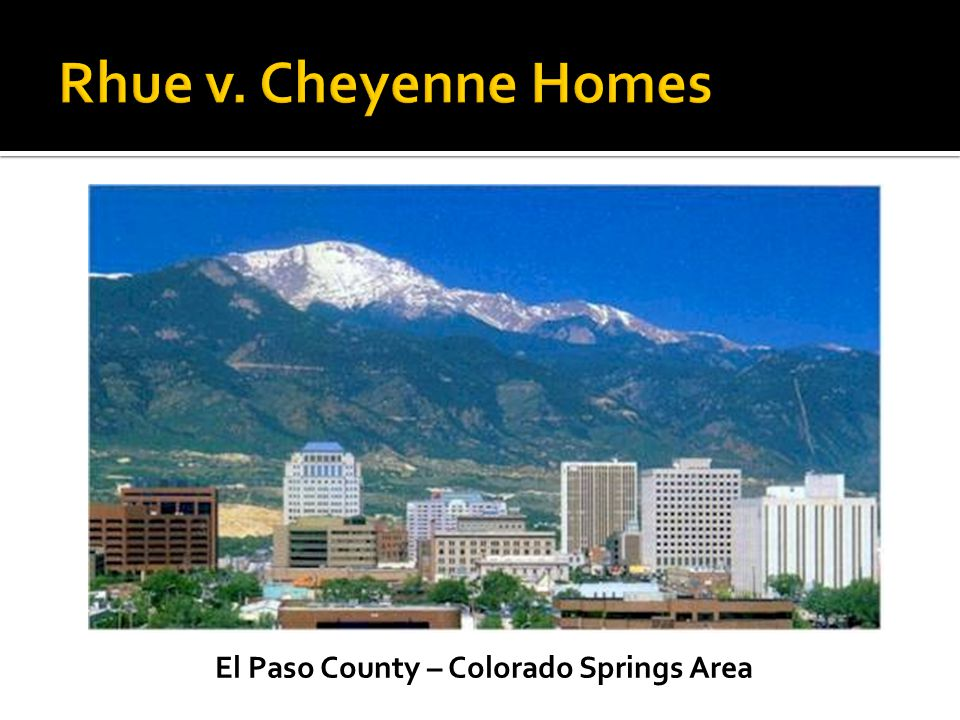El Paso County – Colorado Springs Area