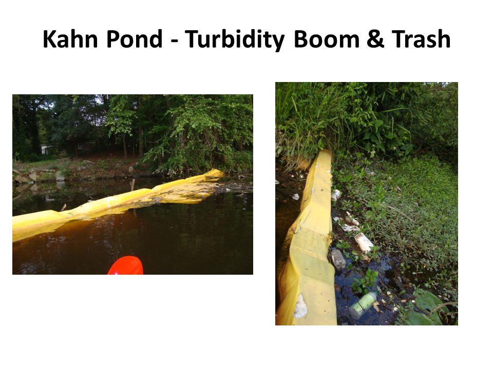 Kahn Pond - Turbidity Boom & Trash