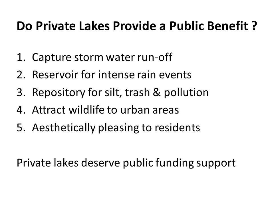 Do Private Lakes Provide a Public Benefit .