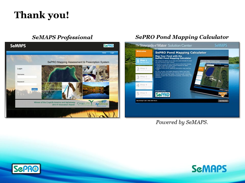 Powered by SeMAPS. Thank you! SePRO Pond Mapping Calculator SeMAPS Professional