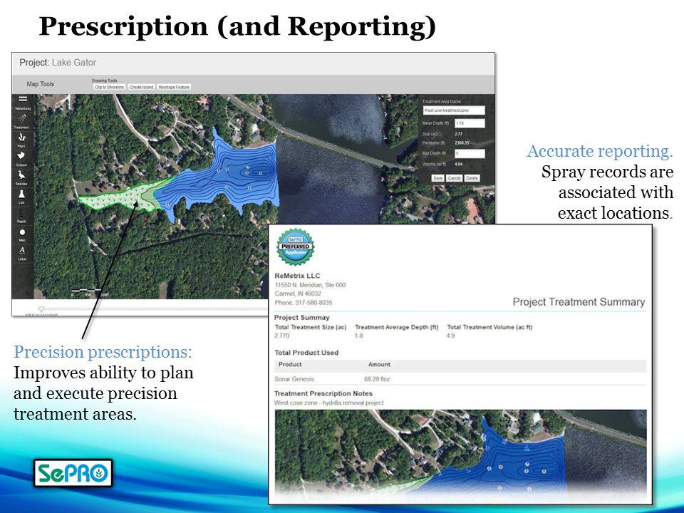 Precision prescriptions: Improves ability to plan and execute precision treatment areas.