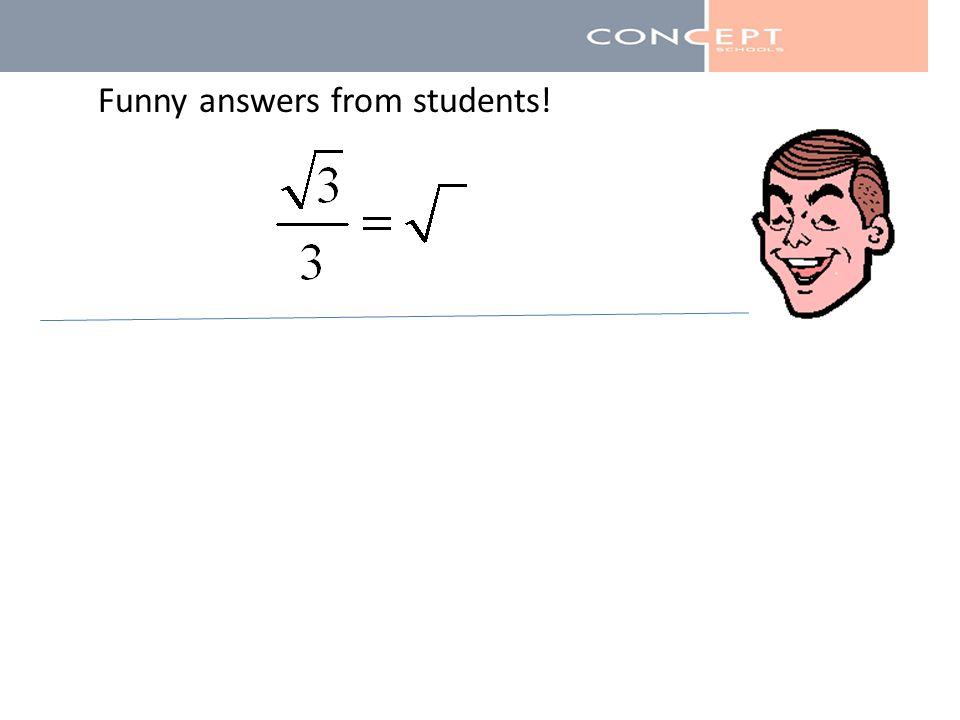 Expand (a + b) n. (a + b) n Funny answers from students!