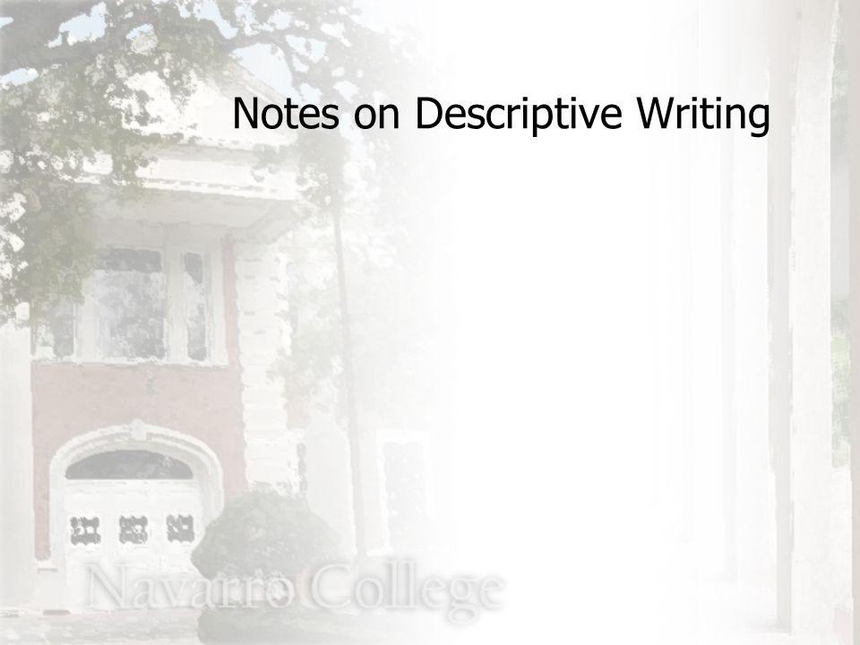 Notes on Descriptive Writing