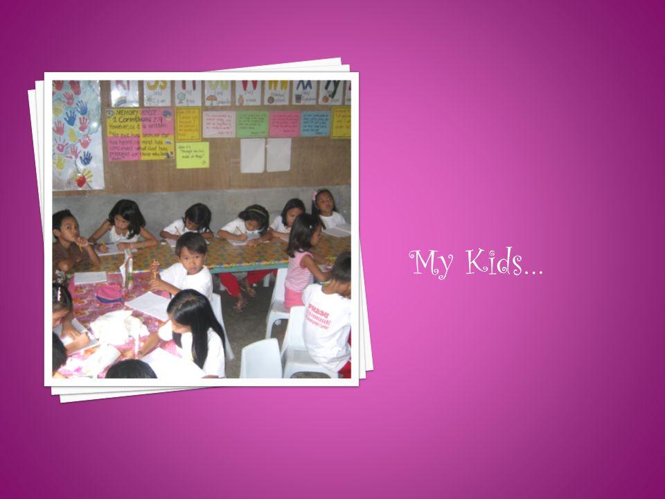 My Kids…