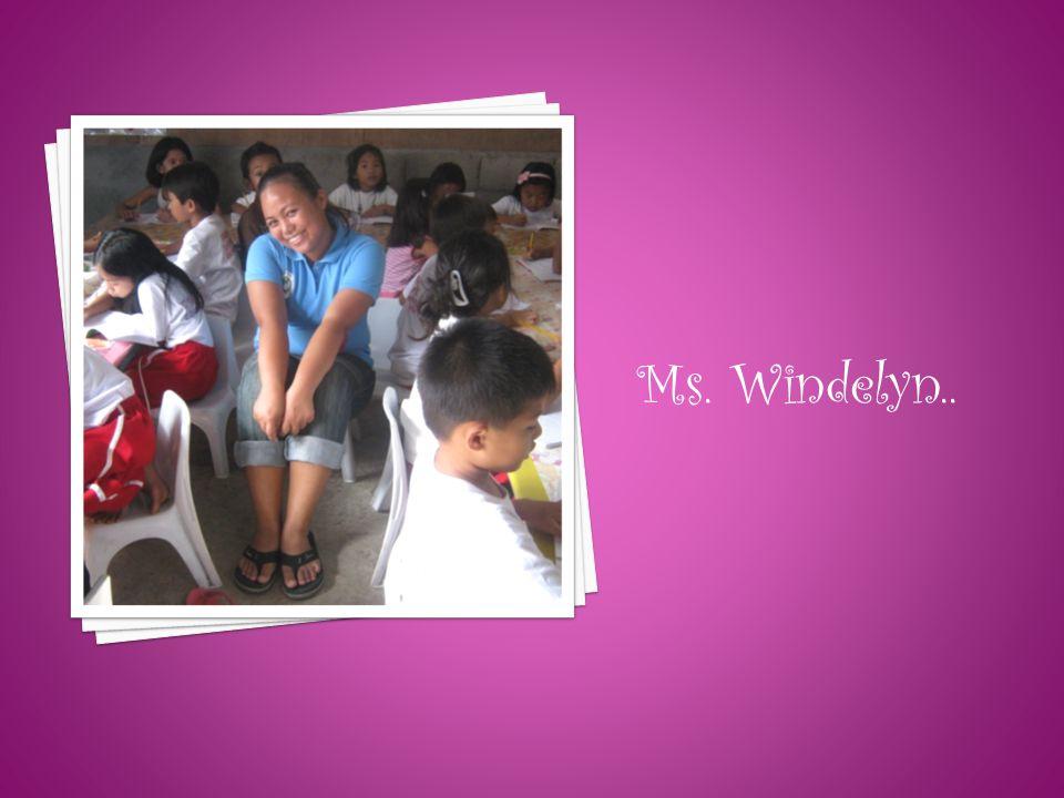 Ms. Windelyn..
