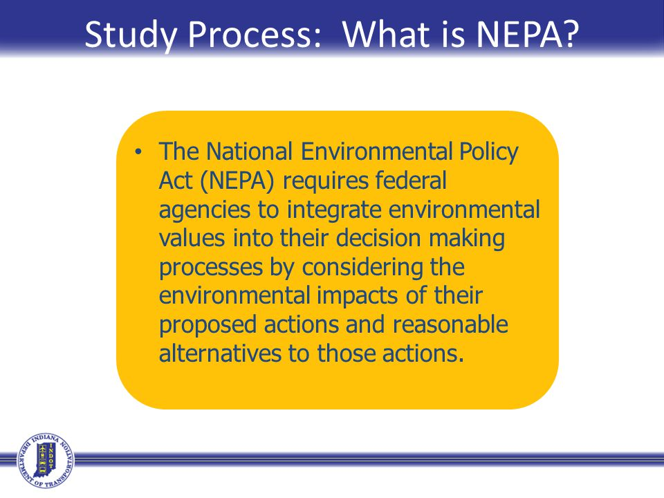 Study Process: What is NEPA.