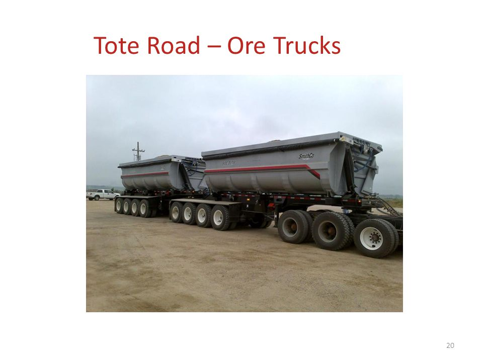 Tote Road – Ore Trucks 20