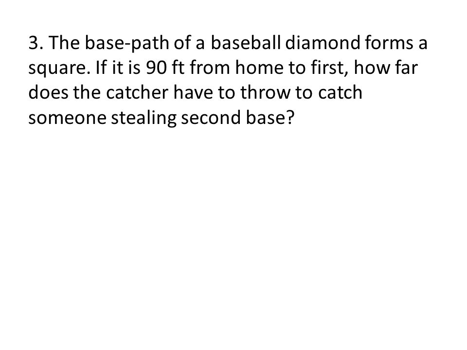 3. The base-path of a baseball diamond forms a square.