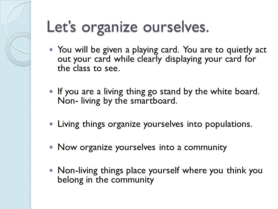 Let's organize ourselves.You will be given a playing card.