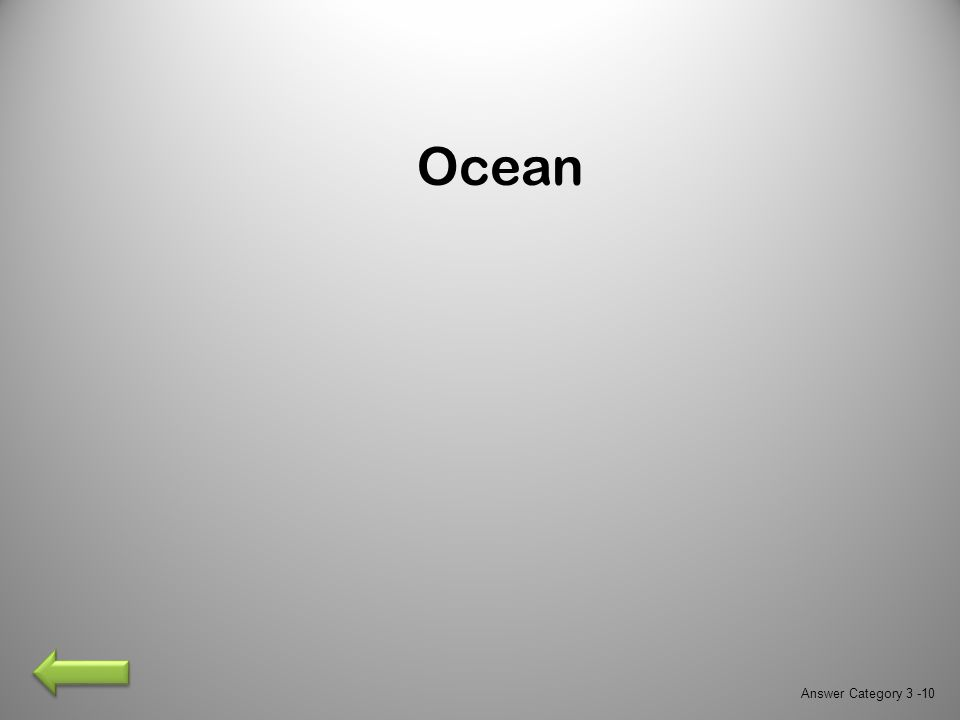 Ocean Answer Category 3 -10