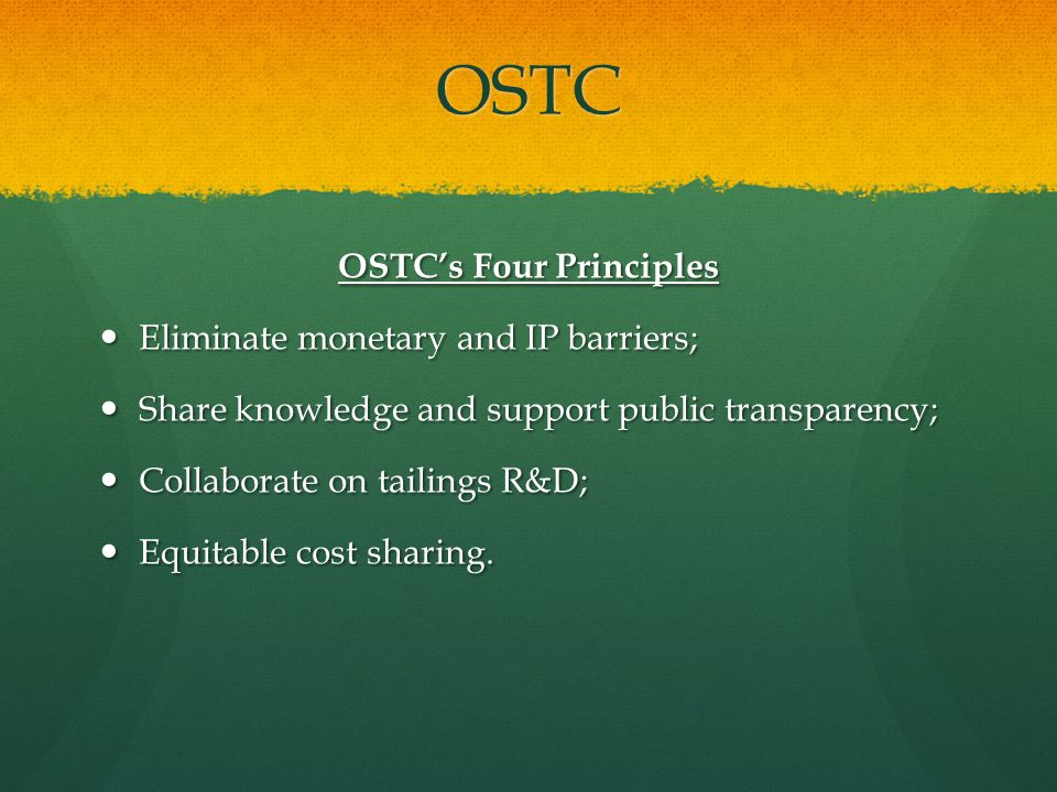 OSTC OSTC's Four Principles Eliminate monetary and IP barriers; Eliminate monetary and IP barriers; Share knowledge and support public transparency; S
