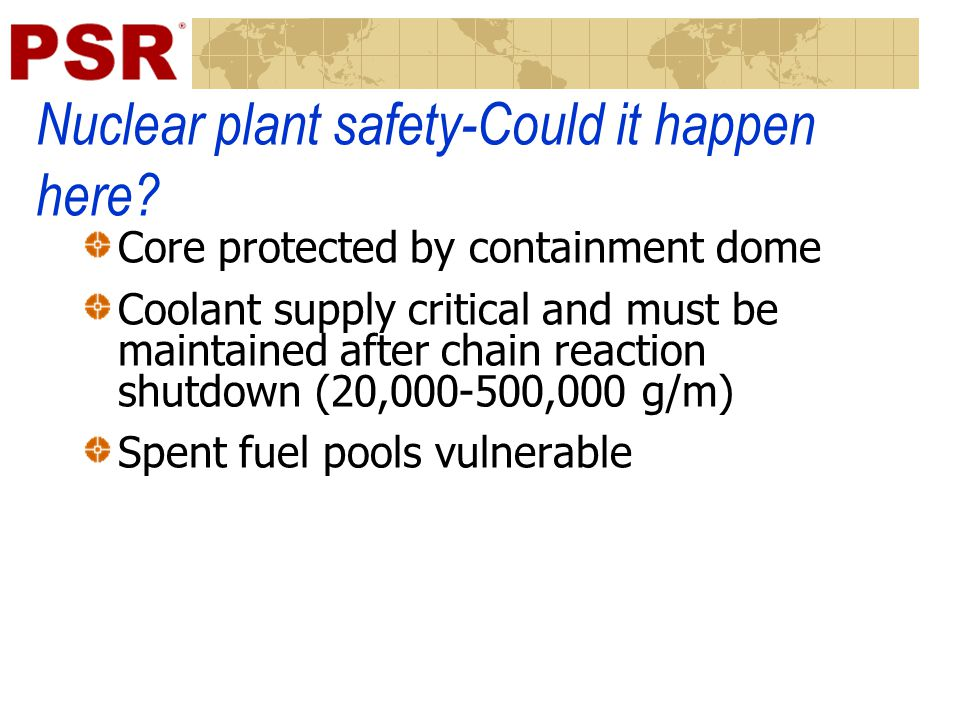 Nuclear plant safety-Could it happen here.