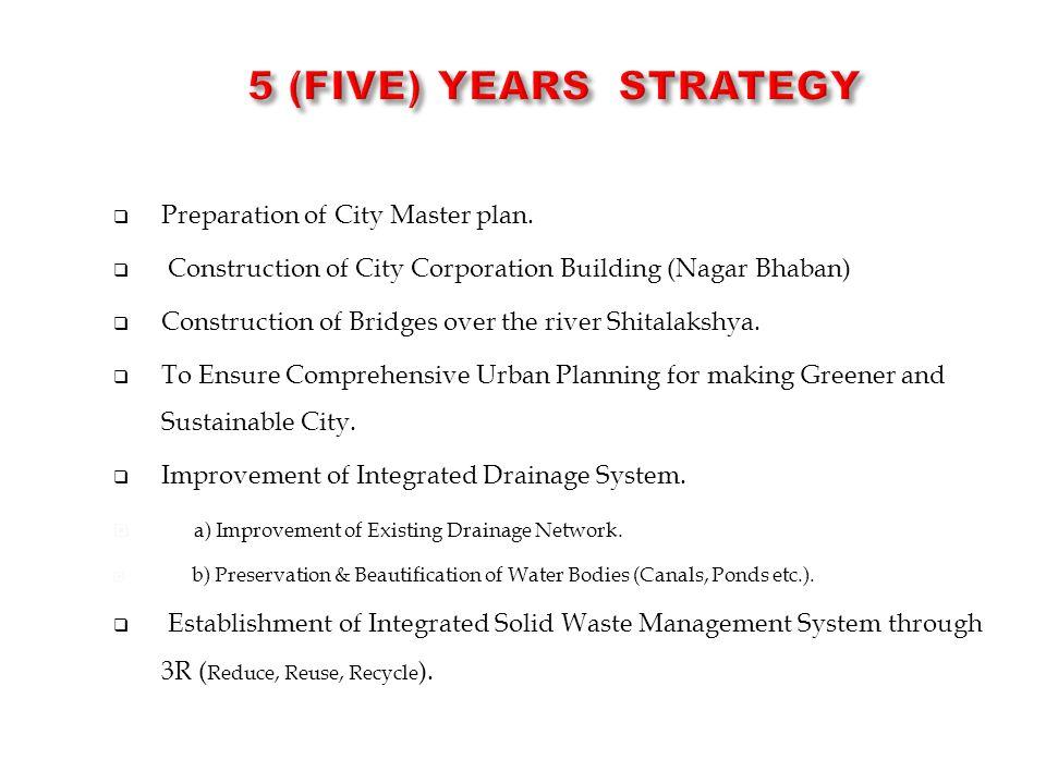  Preparation of City Master plan.