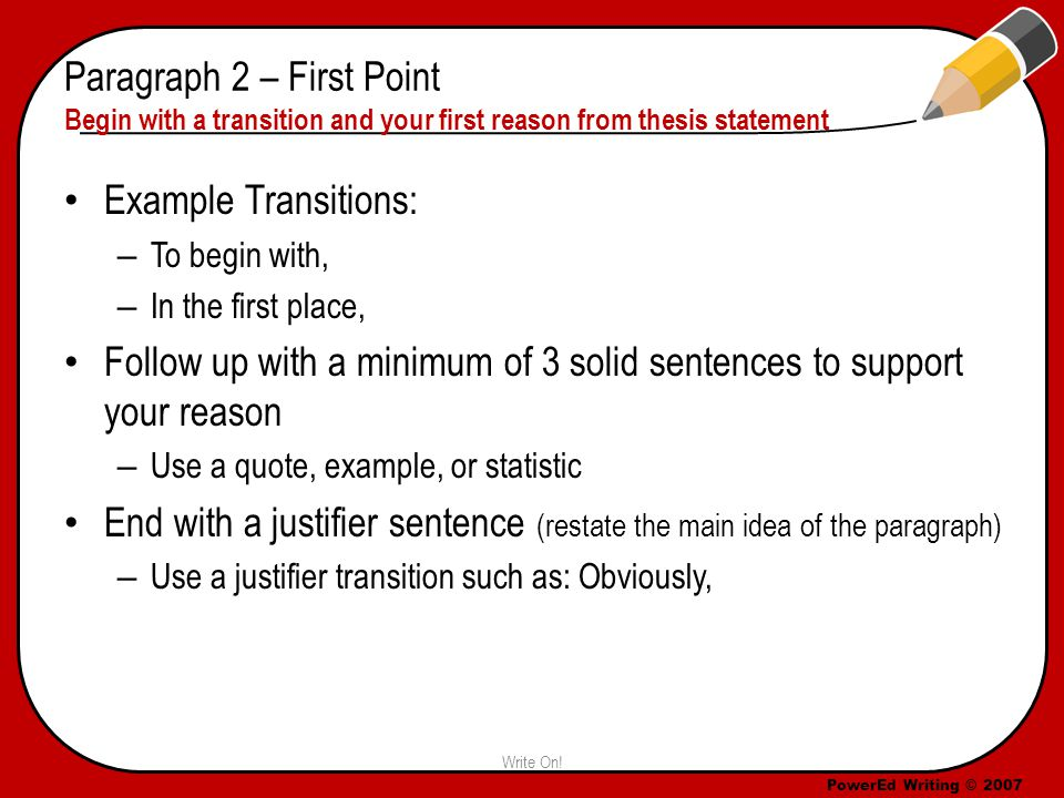 PowerEd Writing © 2007 Example of Paragraph 3 Additionally, Reality T.V.