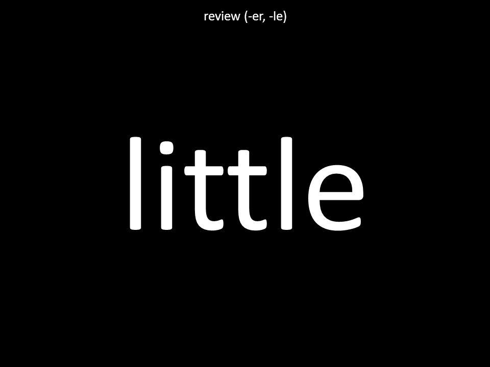 little review (-er, -le)
