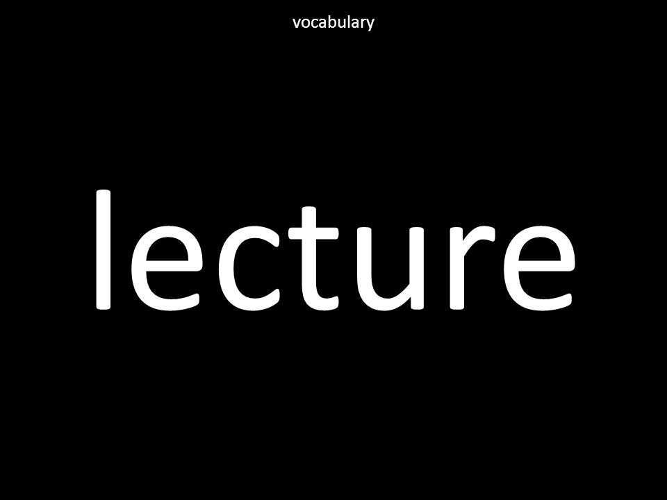 lecture vocabulary