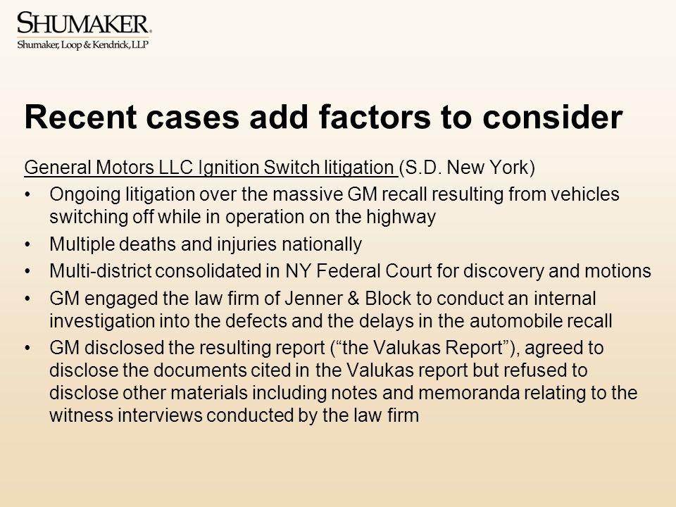 Recent cases add factors to consider General Motors LLC Ignition Switch litigation (S.D.
