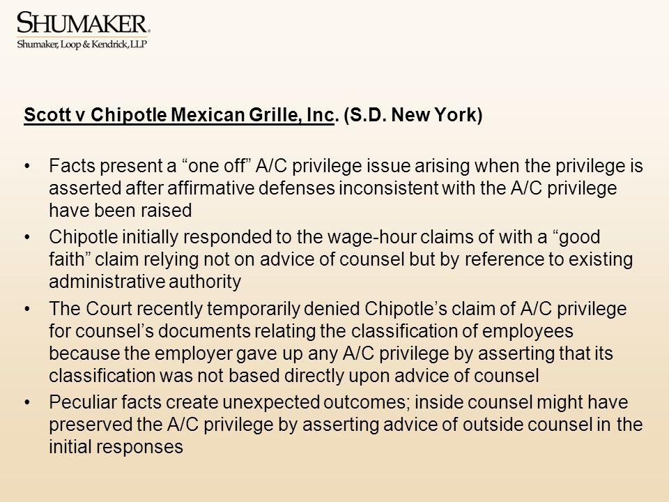 Scott v Chipotle Mexican Grille, Inc.(S.D.