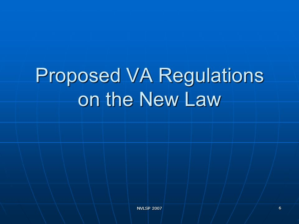 NVLSP 2007 6 Proposed VA Regulations on the New Law