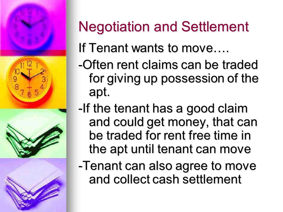 Negotiation and Settlement If Tenant wants to move….