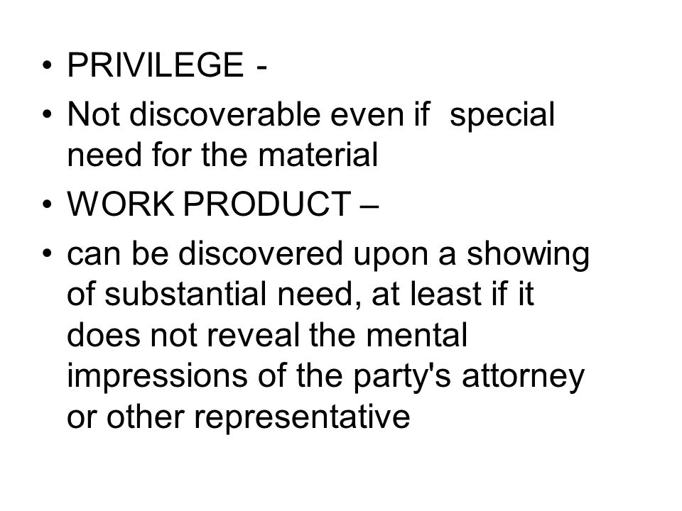 PRIVILEGE applies only to confidential communications between attorneys and their clients or their representatives.