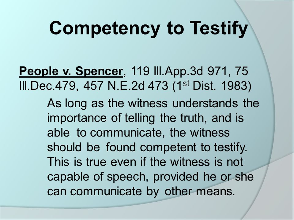 Competency to Testify People v.