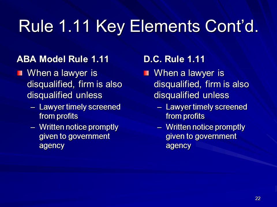 Rule 1.11 Key Elements Cont'd.