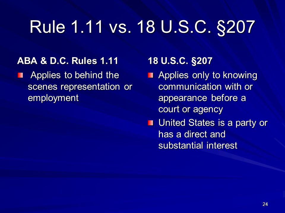 Rule 1.11 vs. 18 U.S.C. §207 ABA & D.C.