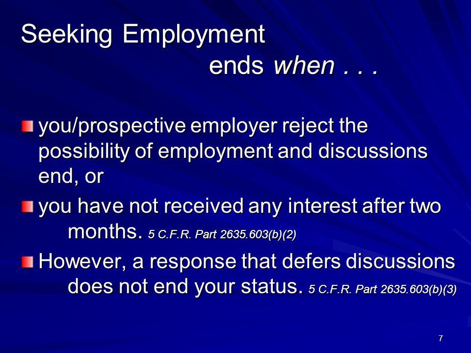 Seeking Employment ends when...