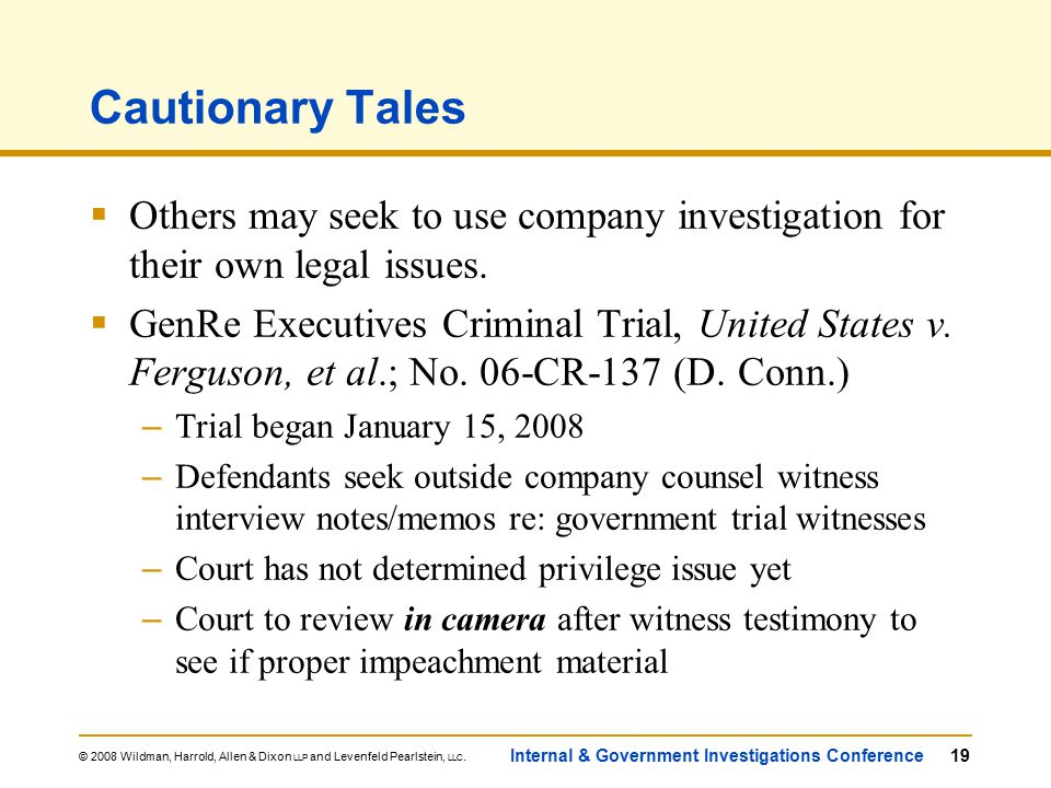 © 2008 Wildman, Harrold, Allen & Dixon LLP and Levenfeld Pearlstein, LLC.