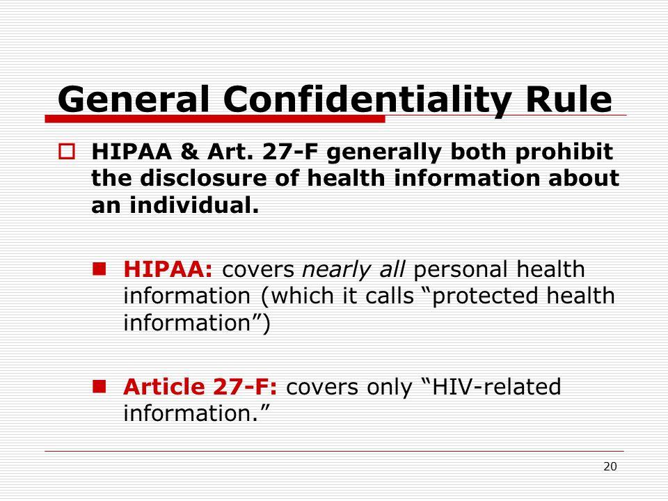 19 What happens if both HIPAA & Art. 27-F apply.