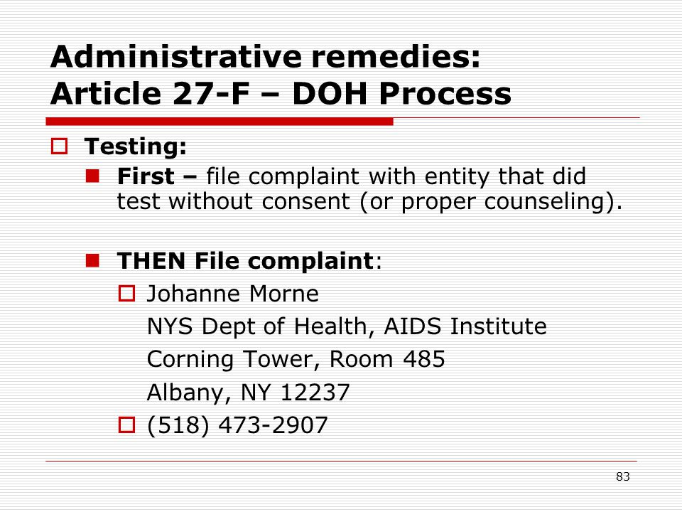 82 Administrative remedies: Article 27-F – DOH Process  File complaint with DOH.