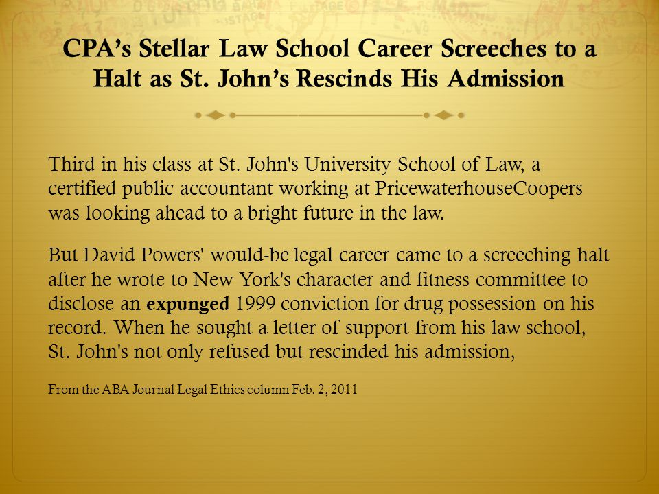 CPA's Stellar Law School Career Screeches to a Halt as St.