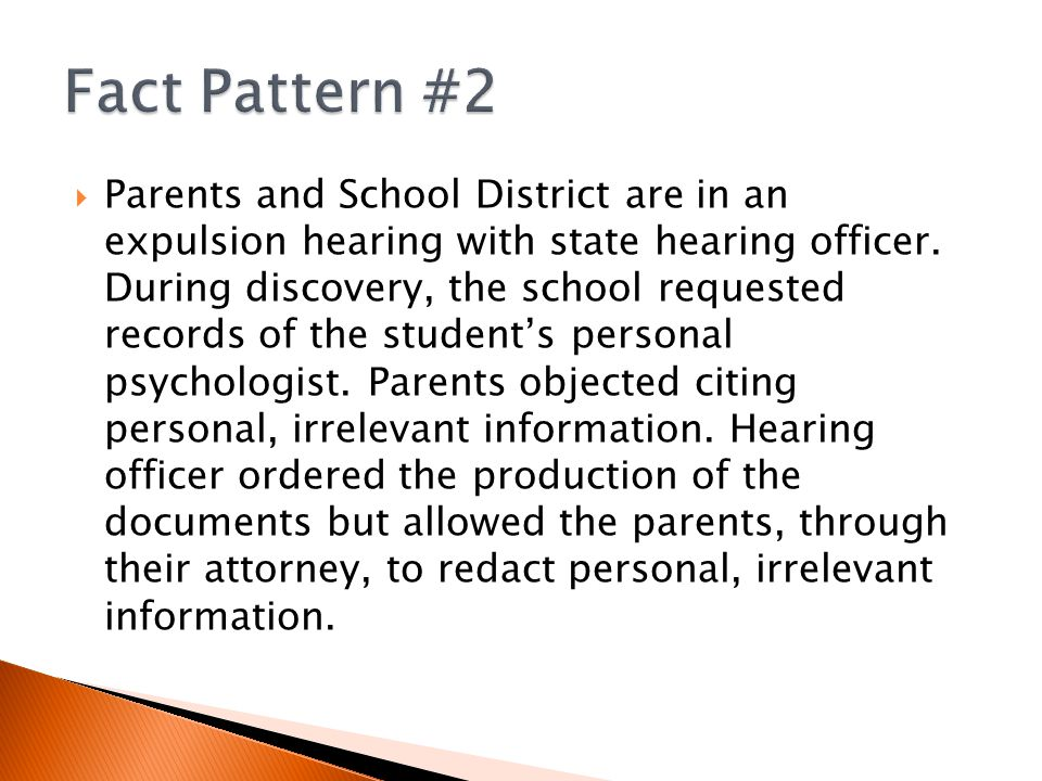  Parents and School District are in an expulsion hearing with state hearing officer.