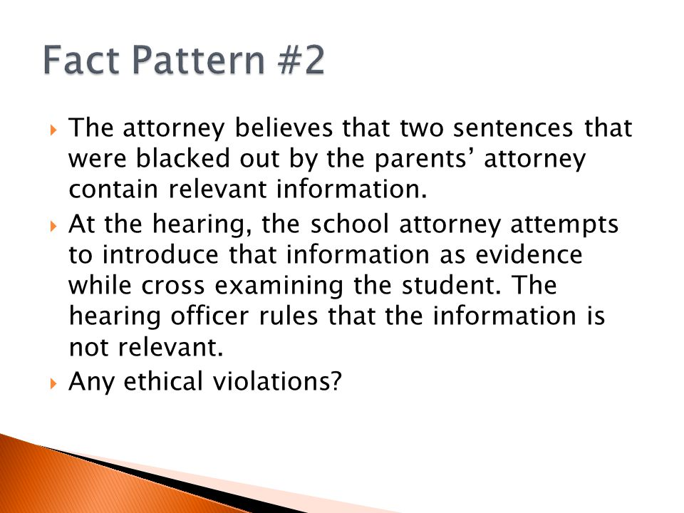  The attorney believes that two sentences that were blacked out by the parents' attorney contain relevant information.