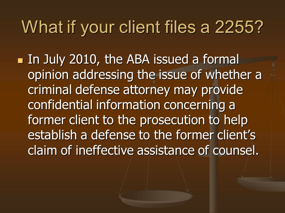 What if your client files a 2255.