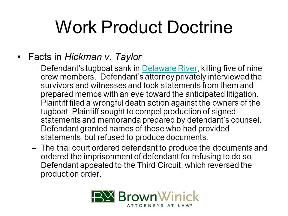 Work Product Doctrine Facts in Hickman v.