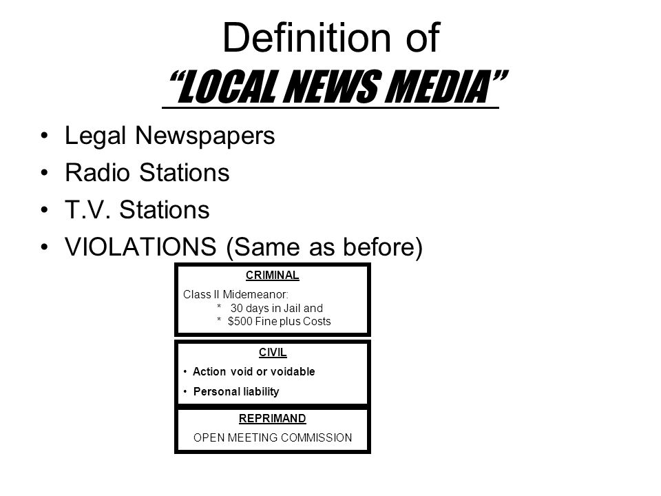 Definition of LOCAL NEWS MEDIA Legal Newspapers Radio Stations T.V.