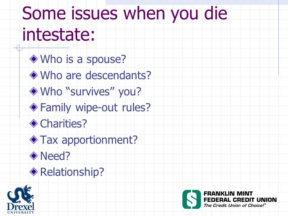Some issues when you die intestate: Who is a spouse.